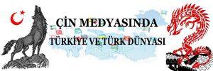 SinoTürkNews Çin Medyasında Türkiye ve Türk Dünyası